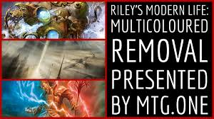 Modern Burn Deck List by Riley U0027s Modern Life The Best Multicoloured Removal From Mtg One