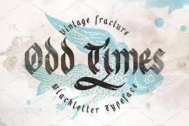 Odd times typeface bonus graphics Blackletter Fonts Creative