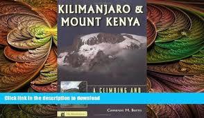GET PDF Kilimanjaro And Mount Kenya A Climbing Trekking Guide FULL ONLINE
