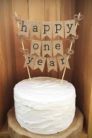 Happy One Year Cake Topper Rustic Anniversary Burlap
