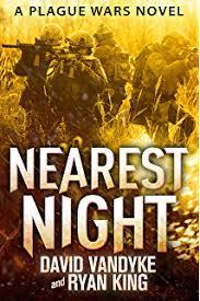 Nearest Night Plague Wars Series Book 5