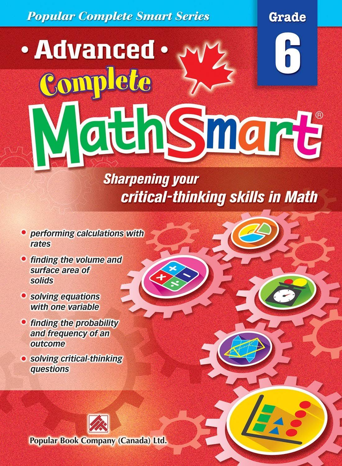 Popular Complete Smart Series: Advanced Complete MathSmart Grade 6 [Book]
