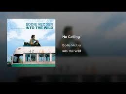 Eddie Vedder No Ceiling by Eddie Vedder No Ceiling Song Download Mp3 Download U2013 Stafaband