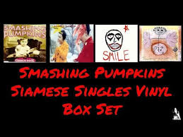 Siamese Dream Smashing Pumpkins Vinyl by Smashing Pumpkins Siamese Singles Vinyl Box Set Julian Gonzalez