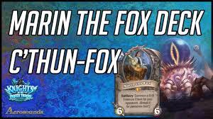 r druid deck kft marin the fox druid deck 2017 c thun druid hearthstone kft