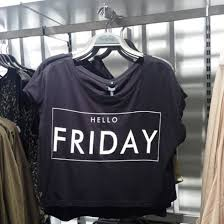 T Shirt Crop Tops Hipster Black Grey Friday Hello Quote On It