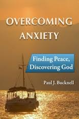 Overcoming Anxiety Finding Peace Discovering God