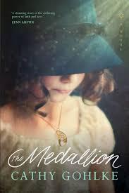 100 The Madalion Medallion Cathy Gohlke 9781496429674 Amazoncom Books