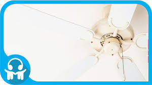 Ceiling Fan Making Clicking Noise by White Noise House Sounds Ceiling Fan Youtube