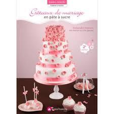 livre pate a sucre gâteaux de mariage en pâte à sucre broché alexandra hémon