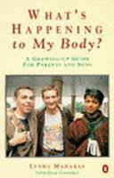 The Whats Happening To My Body Book For Boys A Growing Up Guide Lynda MadarasDane Saavedra No Preview Available