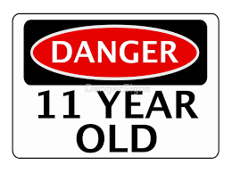 DANGER 11 YEAR OLD FAKE FUNNY BIRTHDAY SAFETY SIGN By DangerSigns
