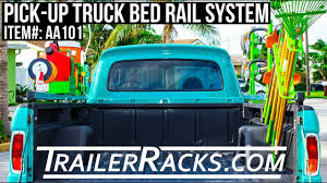 AA101 Pick Up Truck Rail System-TrailerRacks.com/Green Touch ... Classic Industries Free Truck Parts Catalog Youtube Free Desktop Wallpaper Download Front Sheet Metal Installation 1955 Chevy Stepside Lingenfelters 21st Century Truckin Americas First Choice In Restoration And Performance Releases Oer Emblems For 197587 Trucks 1994 S10 Seat Covers Best Of Chevrolet Blazer American Pickup Editorial Photography Image Of 1954 Gmc 250 Panel Gateway Cars 549tpa Sema 2013 Preview Cw Restorations 1957 Cameo Hedperformance Bodie Stroud Bsi 1956 X100 For Sale