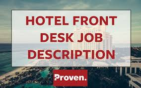 Cover Letter For Front Desk Hotel by The Perfect Hotel Front Desk Agent Job Description