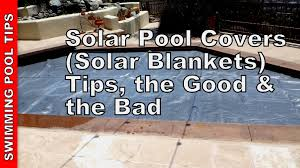 Best Above Ground Pool Floor Padding by Solar Pool Covers Solar Blankets Tips The Good U0026 The Bad Youtube