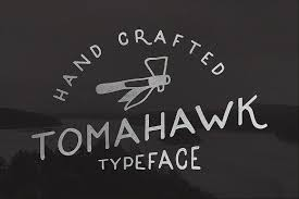 Get Tomahawk Vintage Font FreeInspired By Sign Native Americans Rustic Works And Folk This Is My A Nice Oldie Typeface To Create