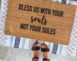 Bless Us With Your Souls Not Soles Doormat