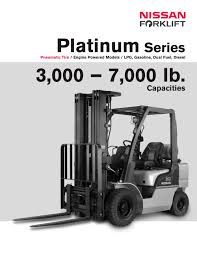 100 Nissan Lift Trucks Platinum Series Forklift PDF Catalogs Technical