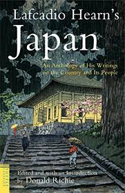 Lafcadio Hearns Japan An Anthology Of His Writings On The Country And Its People