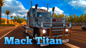 Mack Titan / American Truck Simulator - YouTube Fotos Titan Rental Mack V8 Euro Truck Simulator 2 Spot A Road Train Tanker On Bower Road Near Port Alaide Nissan Reviews Price Photos And Specs Car 389 Series Magnum Trailer Equipment Inc Makes Mdrive Hd Standard In Heavyhauler News Some Trucks Just Look Right Page 4 Very Chrome Christmas 2014 Pride Polish Photo Gallery Drops 16l Engine Ordrive Owner Operators Uk Trailers Aggregate Youtube Transfer Waa Trucking Google Image Result For Httpwwwtintalkcomforums