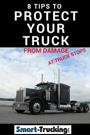 100 Truck Stops In Nc 8 Tip To Protect Your From Damage At