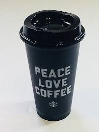 Starbucks Peace Love Coffee 2018 Black Reusable 16 Oz Cup