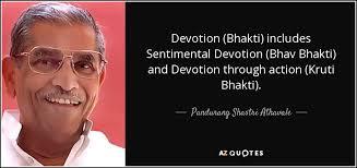 Devotion Bhakti Includes Sentimental Bhav And Through Action Kruti