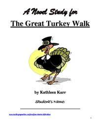The Great Turkey Walk By Kathleen Karr A Novel Study