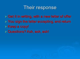 Their Response Get It In Writing With A New Letter Of Offer You