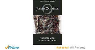 The Hero With A Thousand Faces Collected Works Of Joseph Campbell Amazoncouk 8601404236419 Books