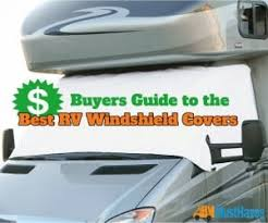Buyers Guide To The Best Rv Windshield Covers