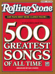 Rolling StoneR Easy Piano Sheet Music Classics Volume 1 39 Selections From The 500 Greatest Songs Of All Time