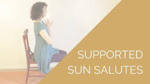 Chair Yoga Sun Salutations For Chronic Pain Fatigue