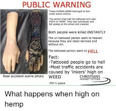 Funny Heaven And Tattoos PUBLIC WARNING These HUMAN ARMS Belonged To Two Crash