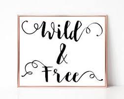 Wild And Free Digital Print Words Printable Wall Art Word