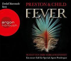 Fever Schatten Der Vergangenheit Amazonde Douglas Preston Lincoln Child Detlef Bierstedt Michael Benthack Bucher