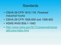 Powered Industrial Truck OSHE 112, Spring Ppt Download Forklift Safety For Ramps Slopes And Inclines Prolift Egiona Otic Its The Pits Employer Guide To Liability In Workplace The Osha Standard Powered Industrial Truck Traing Oshas Top 10 Most Cited Vlations Fiscal Year 2015 December All Categories Stac Card Drumbeat Ignored As Often Heard 1910178 Truck Checklist Blog Lift Capacity Calculator Regional Notice Osha Powered Industrial Cerfication Unique 8 Best Forklift Onsite Traing Only 89 Per Person