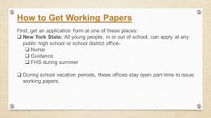 4 How To Get Working Papers