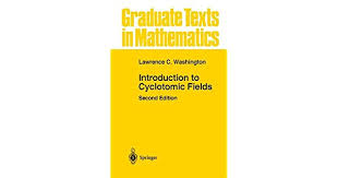 ComIntroduction To Cyclotomic Fields Graduate Texts In Mathematics