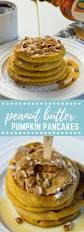 Pumpkin Pancakes W Bisquick by Peanut Butter Pumpkin Pancakes Love U0026 Zest Breakfast Recipe