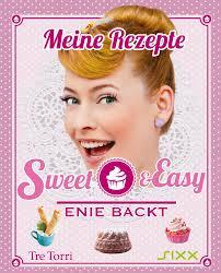 sweet easy enie backt by tre torri verlag gmbh issuu
