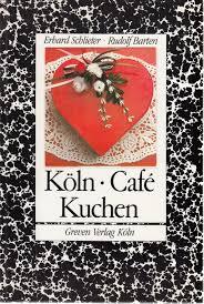 köln café kuchen de erhard schlieter bücher