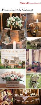 Best 25+ Wedding Crates Ideas On Pinterest | Wooden Wedding ... Best Wedding Party Ideas Plan 641 Best Rustic Romantic Chic Wdingstouched By Time Vintage Say I Do To These Fab 51 Rustic Decorations How Incporate Books Into The Dcor Inside 25 Cute Classy Backyard Wedding Ideas On Pinterest Tent Elegant Backyard Mystical Designs And Tags Private Estate White Floral The Of My Dreams Vintage Decorations Buy Style Chic 2958 Images Bridal Bouquets Creative Of Outdoor Ceremony 40 Breathtaking Diy Cake Tables