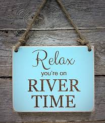 100 River House Decor Relax Youre On Time Small Hanging Sign