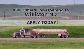100 Oil Trucking Jobs 450 Field Vacancies In Williston North Dakota Over 30 Different