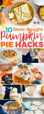 Storing Pumpkin Pie by 10 Amazing Ways To Hack A Store Bought Pumpkin Pie The Krazy