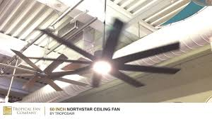 60 Inch Ceiling Fans by 60 Inch Northstar Ceiling Fan By Troposair Youtube