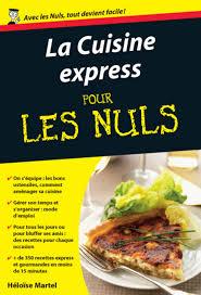 livres cuisine la cuisine express poche pour les nuls pour les nuls