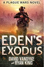 Edens Exodus Plague Wars Series Book