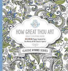 How Great Thou Art Adult Coloring Book Pages Inspired By The Words Of Forty